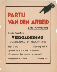 """K4 Partij van de Arbeid, afdeling Doesburg Eerste openbare vergadering, spreker ds. P.E. Boele """"Een wonder is geschied"""" Donderdag 14 maart 1946 Hotel Hof Gelria, Doesburg"""