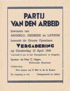 """K11 Partij van de Arbeid Openbare vergadering met spreker C. Hagen over """"Wie kiezen wij 17 mei in de 2e Kamer?"""" Donderdag 18 april 1946 Feestgebouw, Angerlo"""