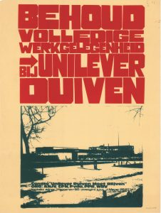 G21 Comité Unilever Duiven moet blijven Behoud volledige werkgelegenheid bij Unilever Duiven