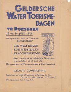 E37 Zeilvereniging De Oude IJssel Gelderse watertoerisme dagen met wedstrijden, tentoonstelling en zomerkermis 29 en 30 juni 1946 Doesburg
