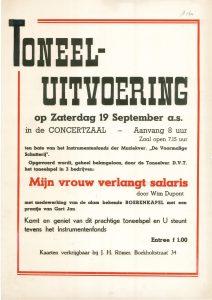 """A164 Toneelvereniging D.V.T. (Doesburgs vrije toneel) Toneelspel """"Mijn vrouw verlangt salaris"""", met medewerking van de Boerenkapel, ten bate van instrumentenfonds der Muziekvereniging der Voormalige Schutterij Zaterdag 19 september Concertzaal, Doesburg"""